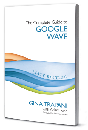Today Only: Signing The Complete Guide to Google Wave
